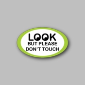look but please don't touch - Racing Sticker - Vinyl Sticker