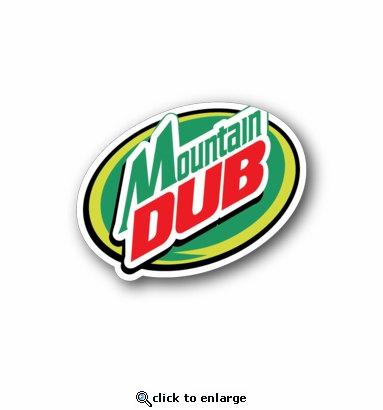 Mountain Dub - Racing Sticker - Vinyl Sticker