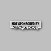 not sponsored by mommy & daddy - Racing Sticker - Vinyl Sticker