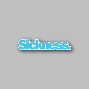Sickness - Racing Sticker - Vinyl Sticker