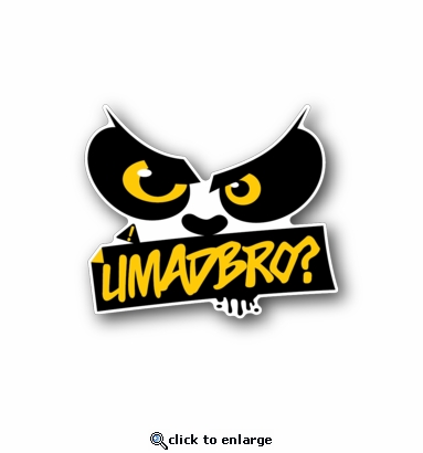 U Mad Bro? - Racing Sticker - Vinyl Sticker