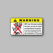Warning - Don't even think about - Racing Sticker - Vinyl Sticker