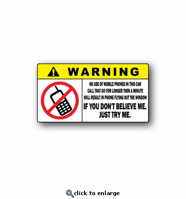 Warning - No Use of mobile phones in this car - Racing Sticker - Vinyl Sticker