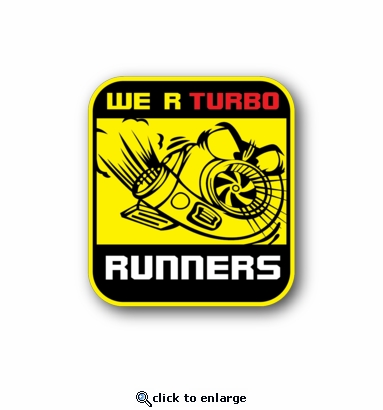 we r turbo runners - Racing Sticker - Vinyl Sticker