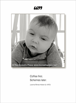 Coffee First Schemes Later - Funny All Occasion Card