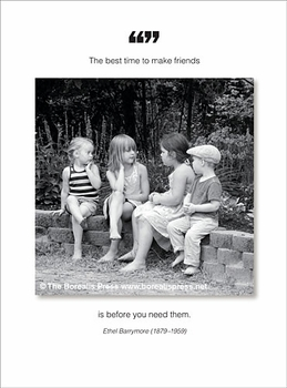 The Best Time To Make Friends - Friendship Card