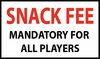 SNACK FEE - MANDATORY FOR ALL PLAYERS