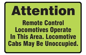 Aldon 4015-103 Remote Control Locomotive Warning Sign