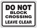 Aldon 4015-147 Do Not Block Crossing Leave Clear Sign Plate 24X18