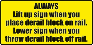 "Aldon 4015-170 Always Raise & Lower Derail Sign"" Tie-Mounted Sign Plate"