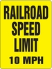 Aldon 4015-94 R.R. Speed Limit Sign (Specify Speed)