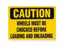 Aldon 4112-06 Chock Safety Sign