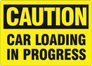Aldon 4115-123 Caution - Car Loading In Process Sign