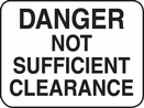 "Aldon 4115-38 ""Danger Not Sufficient Clearance"""