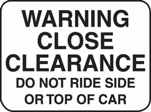 "Aldon 4115-42 ""Warning Close Clearance"" Sign"