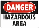 Aldon 6-HAZ1 Danger - Hazardous Area Sign