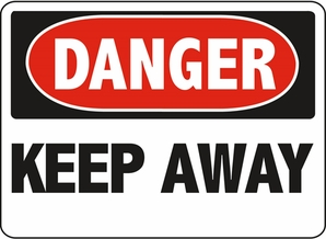 Aldon 6-KEEP1 Danger - Keep Away Sign