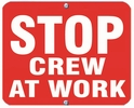Aldon 6SCAW-R Stop - Crew At Work (Red)