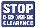 "Aldon 6SCOC-B Stop - Check Overhead Clearance"" Sign Plate, Blue"