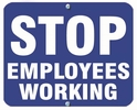 Aldon 6SEW-B Stop - Employees Working (Blue)