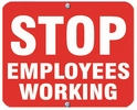 Aldon 6SEW-R Stop - Employees Working (Red)