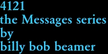4121 the Messages series by billy bob beamer