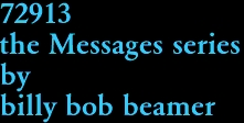 72913 the Messages series by billy bob beamer