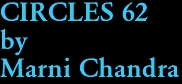 CIRCLES 62 by Marni Chandra
