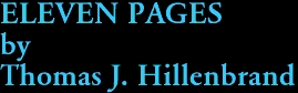 ELEVEN PAGES by Thomas J. Hillenbrand