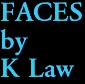 FACES by K Law