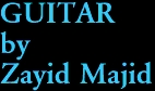 GUITAR by Zayid Majid