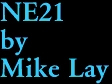 NE21 by Mike Lay