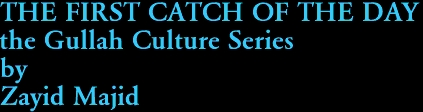 THE FIRST CATCH OF THE DAY the Gullah Culture Series by Zayid Majid