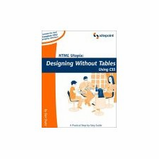 HTML Utopia: Designing Without Tables Using CSS