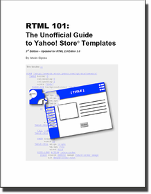RTML 101: The Unofficial Guide To Yahoo! Store Templates (eBook) - Click to enlarge
