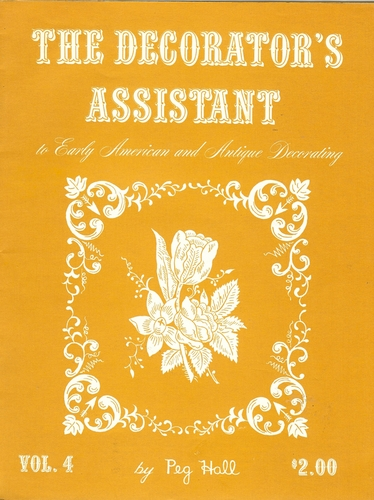 The Decorator's Assistant To Early American & Antique Decorating Vol.4