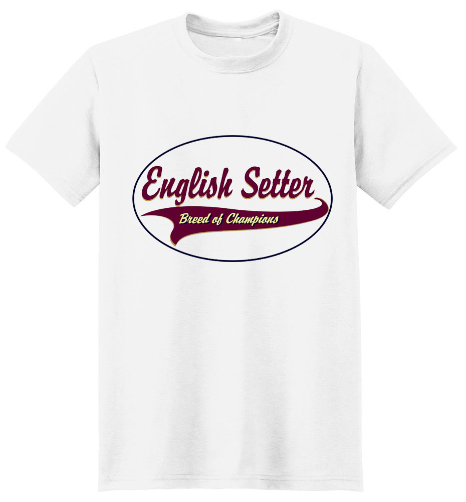 English Setter T-Shirt - Breed of Champions