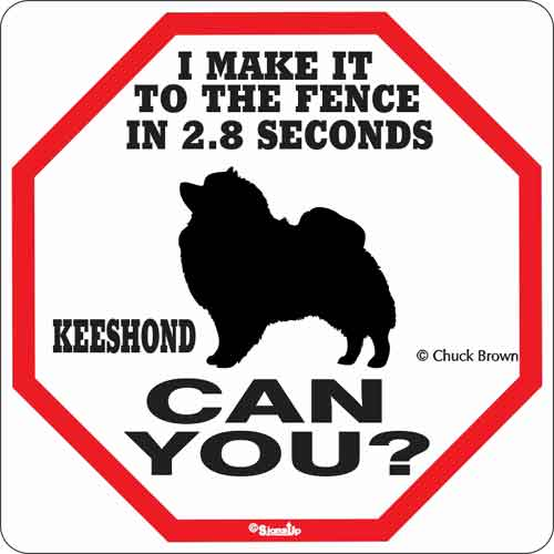 Keeshond 2.8 Seconds Sign