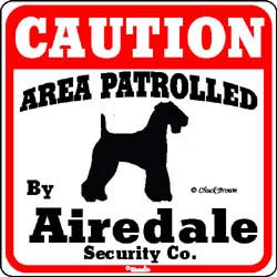 Airedale Terrier Caution Sign
