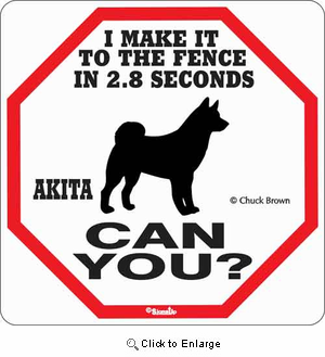 Akita 2.8 Seconds Sign