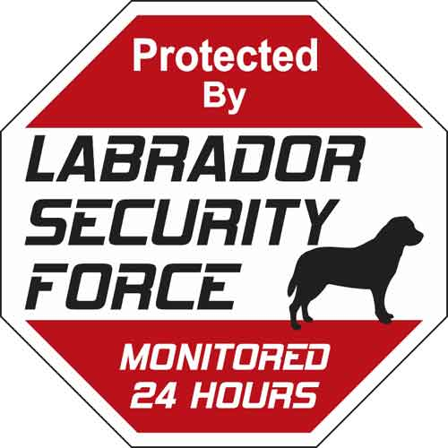 Labrador Security Force Sign