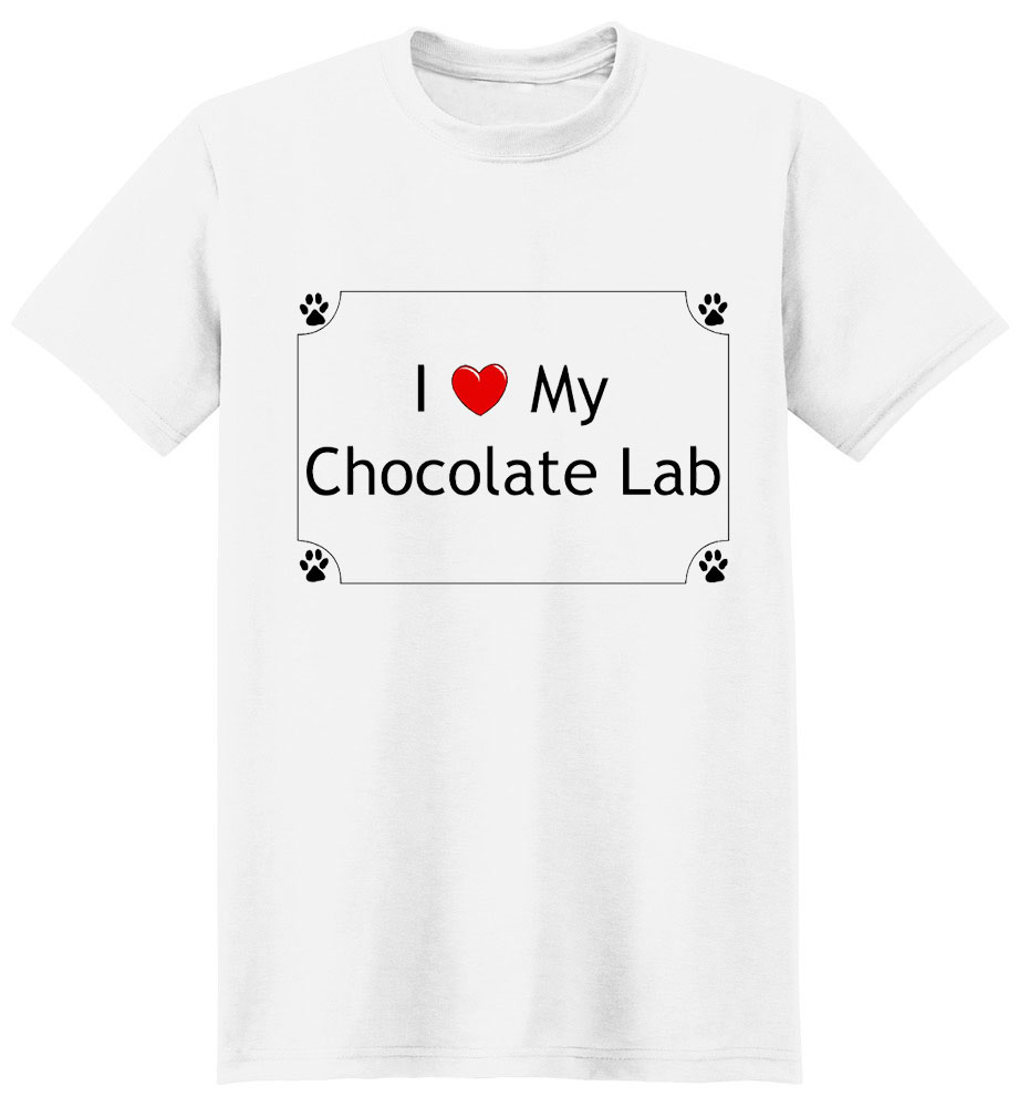Chocolate Lab T-Shirt - I love my