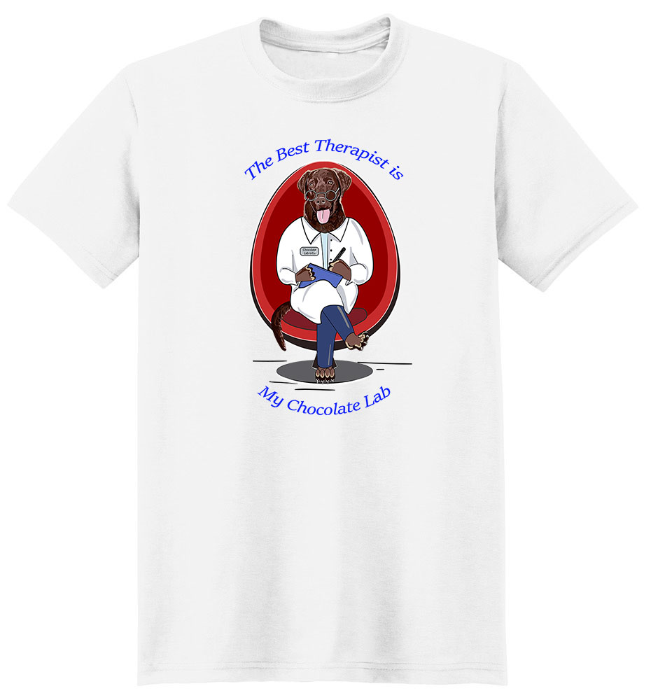 Chocolate Lab T Shirt Best Therapist