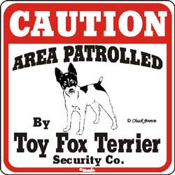Toy Fox Terrier Caution Sign