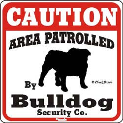 Bulldog Caution Sign