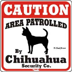Chihuahua Caution Sign