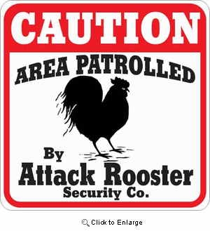Attack Rooster Sign