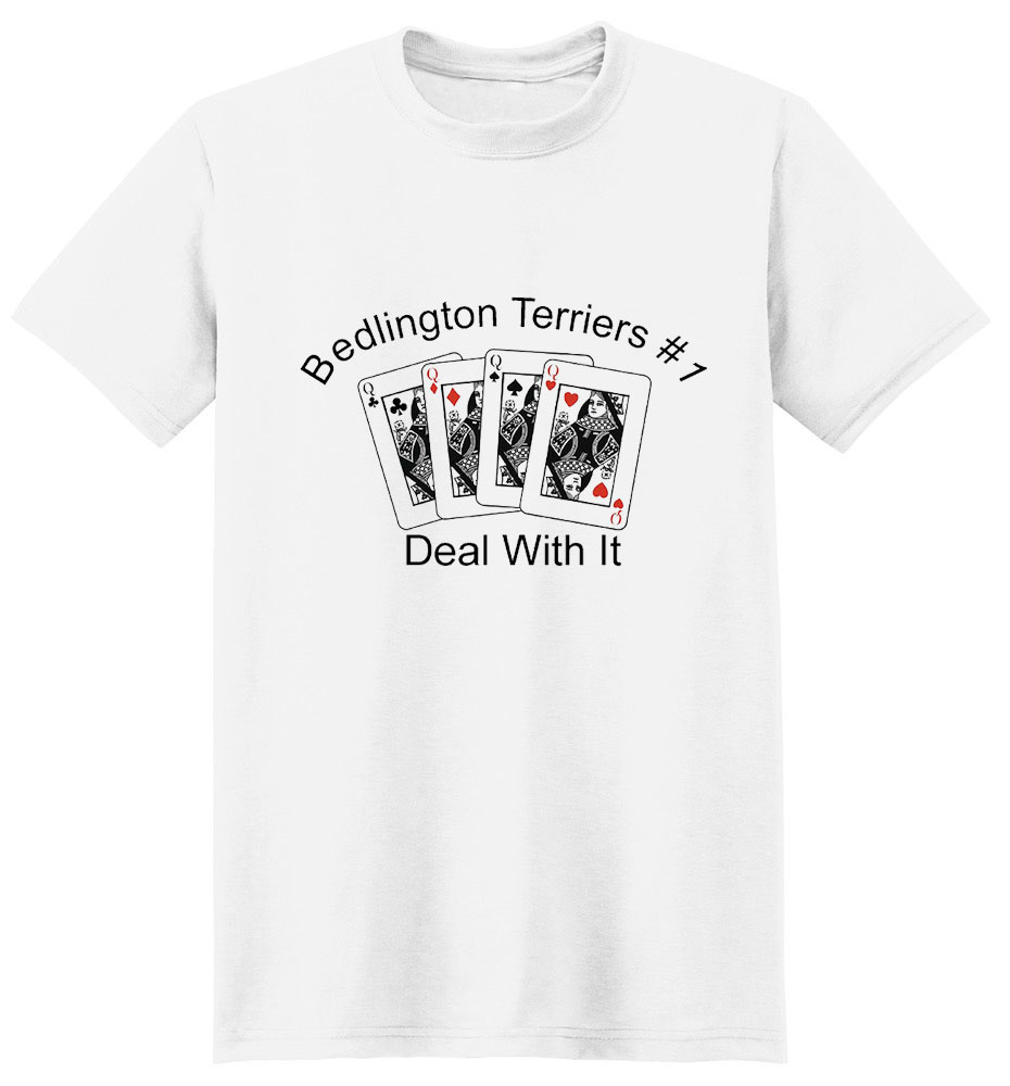 Bedlington Terrier T-Shirt - #1... Deal With It