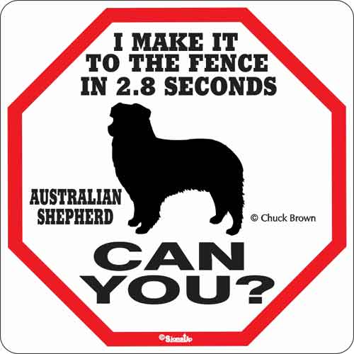 Australian Shepherd 2.8 Seconds Sign