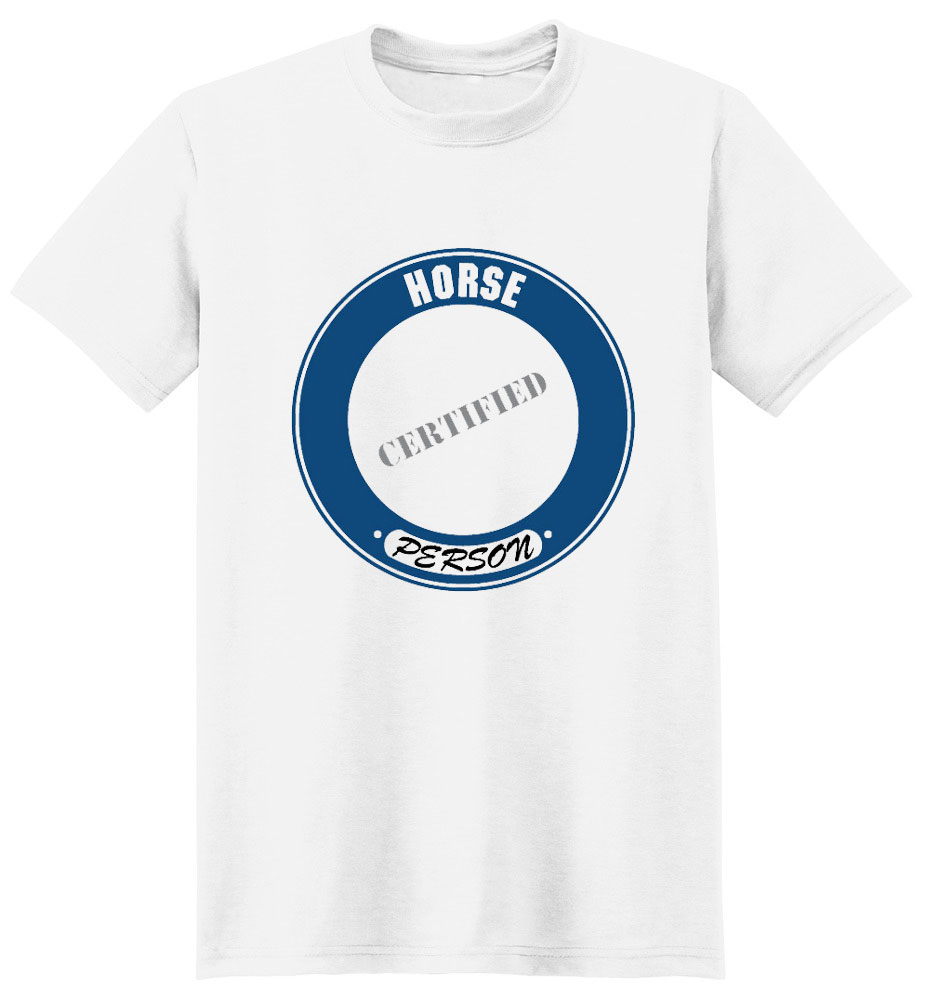 Horse T-Shirt - Certified Person